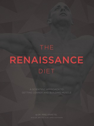 The Renaissance Diet By Mike Israetel