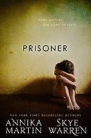 Prisoner (Criminals & Captives, #1)