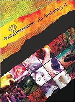Social Potpourri - An Anthology II by Kriti Mukherjee