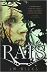 Rats by J.W. Hicks