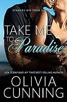 Take Me to Paradise (Sinners on Tour Encores, #1)
