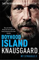 Boyhood Island (My Struggle Book 3)