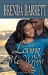 Loving Mr. Wright (Three Rivers Series: Book 2)