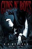 Guns n' Boys Book 1 Part 2