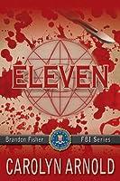 Eleven (Brandon Fisher FBI, #1)