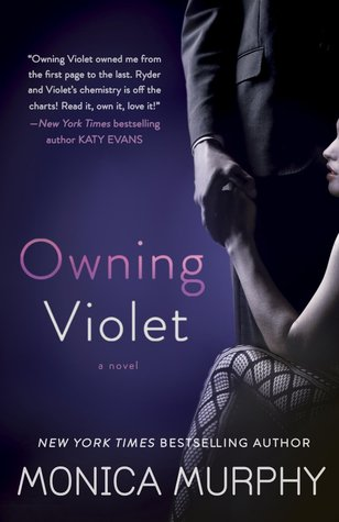Owning Violet (The Fowler Sisters, #1)
