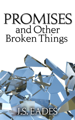 Promises and Other Broken Things (Amelia and Declan #1)