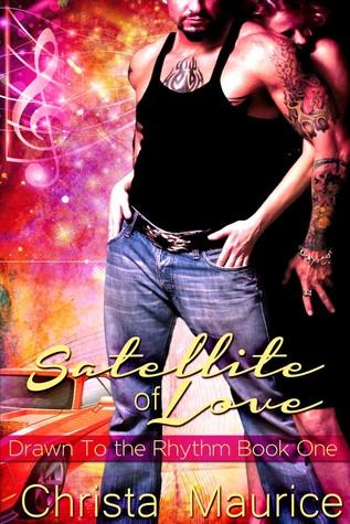 Satellite of Love (Drawn to the Rhythm, #1)