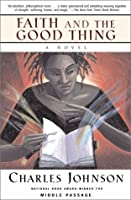 Faith and the Good Thing