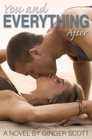 You and Everything After (Falling, #2)
