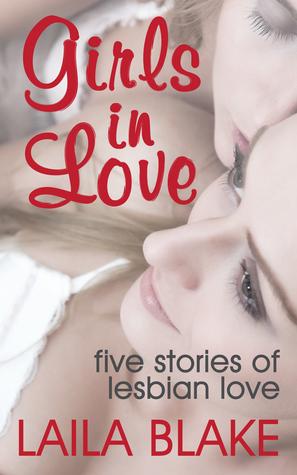 Girls in Love: Five Stories of Lesbian Love