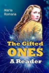 The Gifted Ones: A Reader (The Gifted Ones, #1)