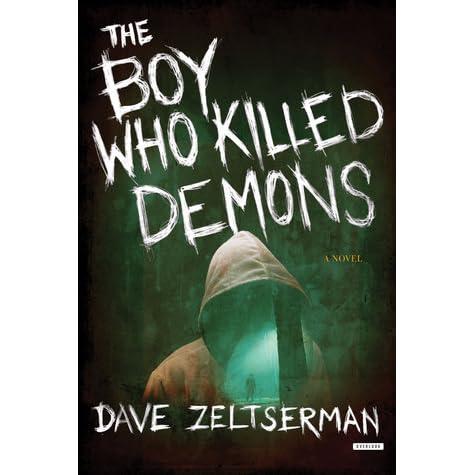The boy who killed demons by dave zeltserman fandeluxe Epub