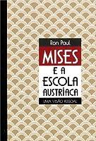 Mises e a Escola Austríaca: Uma Visão Pessoal