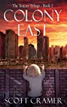 Colony East (The Toucan Trilogy, #2)