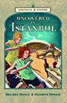 Uncovered in Istanbul ( Anatolia Steppe Mystery, #2)