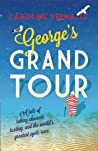 George's Grand Tour by Caroline Vermalle