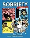 Sobriety by Daniel D. Maurer