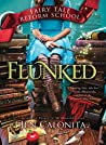 Flunked (Fairy Tale Reform School, #1) audiobook review