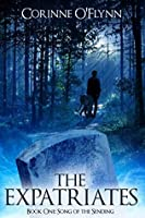 The Expatriates (Song of the Sending, #1)