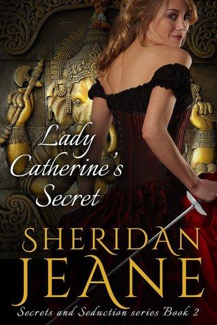 Lady Catherine's Secret (Secrets and Seduction, #2)