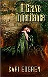 A Grave Inheritance (Goddess Born, #2)