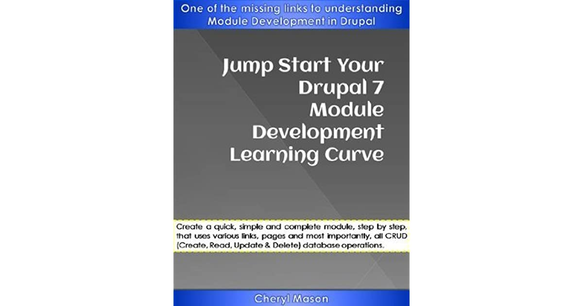 Drupal 7 Module Development Book