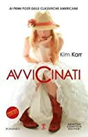 Avvicinati (Connections, #1)