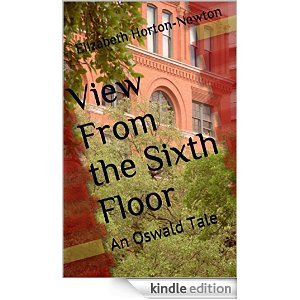 View From the Sixth Floor: An Oswald Tale