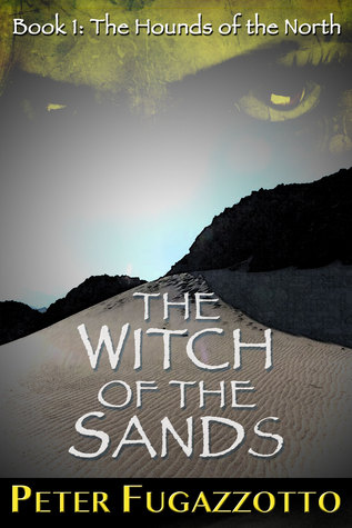 The Witch of the Sands by Peter Fugazzotto