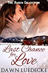 Last Chance for Love (The Ranch Collection Book 4)