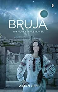 Bruja (Alpha Girl, #4)