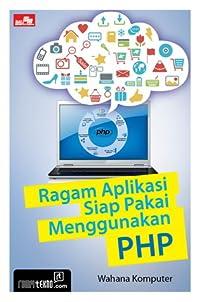 Ragam Aplikasi Siap Pakai Menggunakan PHP