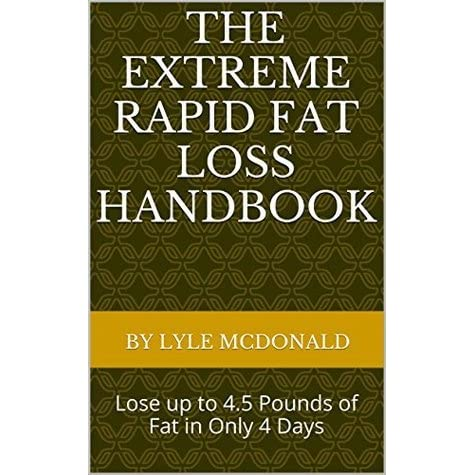 The Extreme Rapid Fat Loss Handbook Lose Up To 4 5 Pounds Of Fat