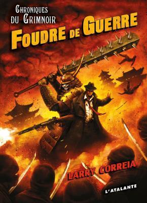 Foudre de guerre by Larry Correia