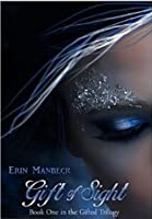 Gift of Sight (Gifted, #1)