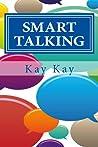 Smart Talking