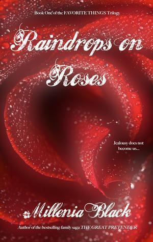 Raindrops on Roses (Favorite Things Trilogy, #1)