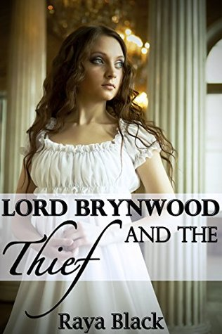 Lord Brynwood and the Thief