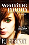 Waning Moon (The Chronicles of Lily Carmichael #1)