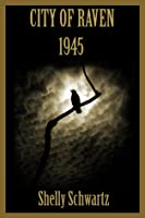 City of Raven 1945 (Sepia Series, 1940s)