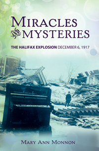 Miracles and Mysteries: The Halifax Explosion December 6