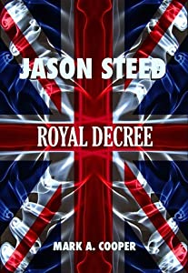 Royal Decree (Jason Steed #4)