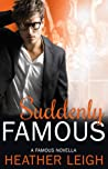 Suddenly Famous (Famous #5)