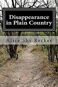 Disappearance in Plain Country (Beatrice Chandler Mystery Series Book 1)