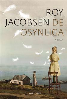 De osynliga by Roy Jacobsen