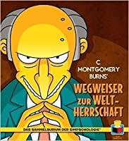 C. Montgomery Burns' Wegweiser zur Weltherrschaft