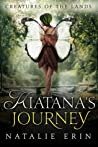 Kiatana's Journey by Natalie Erin