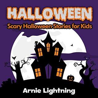 Halloween Stories for Children + Halloween Jokes: Scary Short Stories for Kids - Kids Books - Children's Book - Books for Kids (Halloween Ghost Stories for Kids)