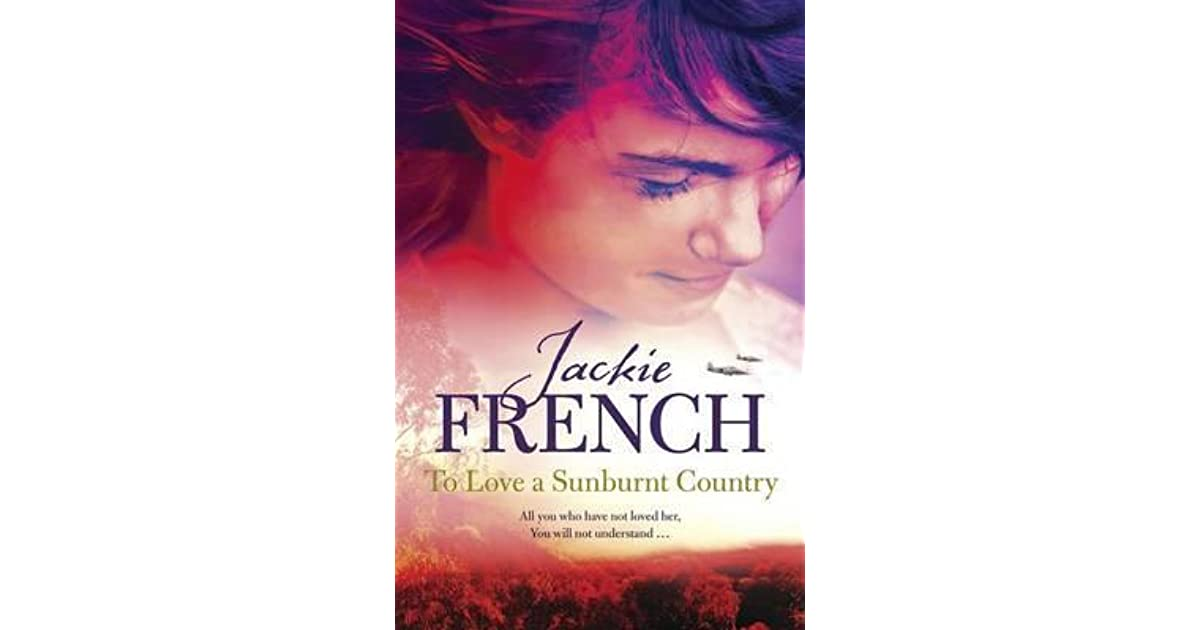 Read To Love A Sunburnt Country Matilda Saga 4 By Jackie French
